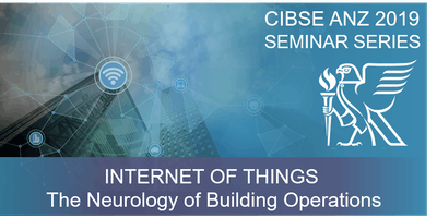 CIBSE WA | IoT – The Neurology of Building Operations