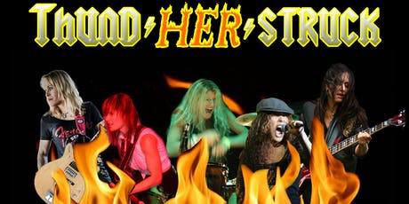 """""""Thund-Her-Struck"""" - The ULTIMATE all-girl Tribute to AC/DC tickets"""