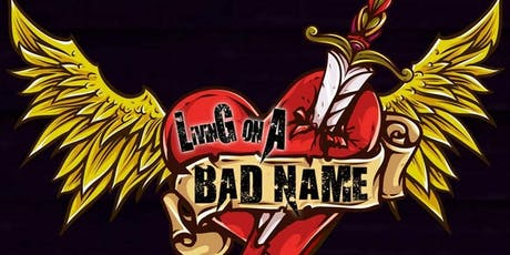 """""""Living on a Bad Name"""" - Tribute to """"Bon Jovi"""" tickets"""