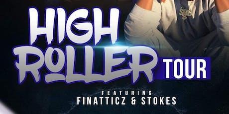 """""""Highroller Tour"""" Albuquerque 7/12 @ The Jam Spot Feat Finatticz & Stokes tickets"""