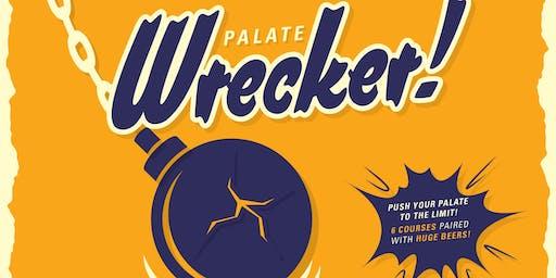 Palate Wrecker