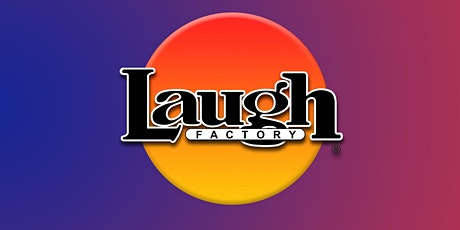 Laugh Factory Long Beach tickets