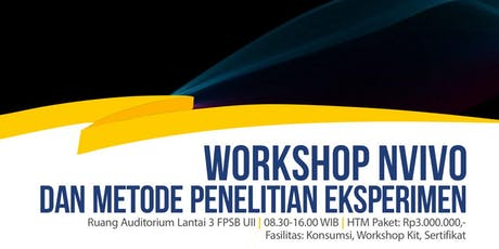 Workshop NVIVO dan Metode Penelitian Eksperimen tickets