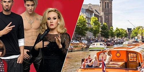Madame Tussauds Amsterdam & Canal Cruise