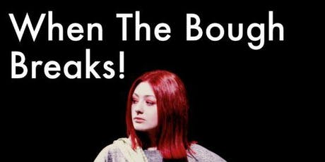 Macclesfield College students end of year show - When the Bough Breaks tickets