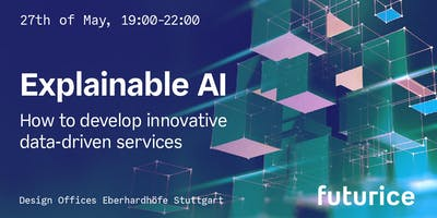 Explainable AI - How to develop innovative data-driven services