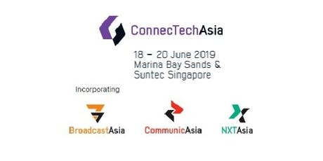 NXTAsia2019 (part of ConnecTechAsia2019) tickets
