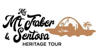 My Mt Faber & Sentosa Heritage Tour - Siloso Route (9 November 2019)