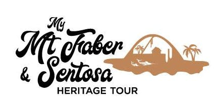 My Mt Faber & Sentosa Heritage Tour - Serapong Route (10 November 2019)