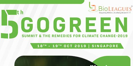 5th GoGreen Summit & the Remedies for Climate Change tickets