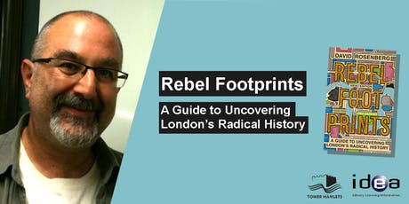 Rebel Footprints: A Guide to Uncovering London's Radical History tickets