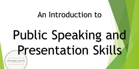 Public Speaking and Presentation Skills - An Introduction tickets