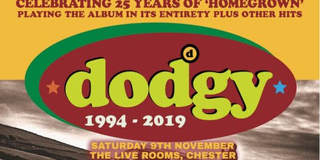 "Dodgy - ""Homegrown"" 25th Anniversary Tour tickets"