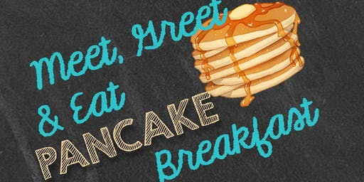 Meet, Greet and Eat Pancake Breakfast