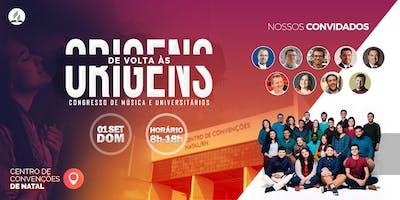 CONGRESSO DE MÚSICA E UNIVERSITÁRIOS - DE VOLTA ÁS ORIGENS