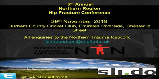 5th AnnualNorthern Region Hip Fracture Conference