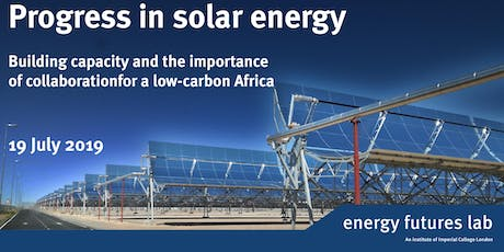 Progress in solar energy - Building capacity and the importance of collaboration for a low-carbon Africa tickets