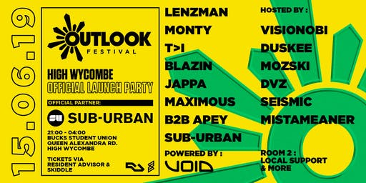 Sub-Urban Music Pres. Official Outlook Festival Launch Party High Wycombe