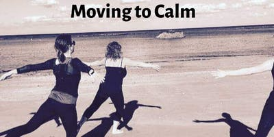 Moving to Calm - Half Day Workshop