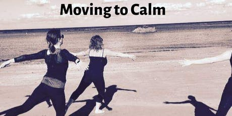 Moving to Calm - Half Day Workshop tickets