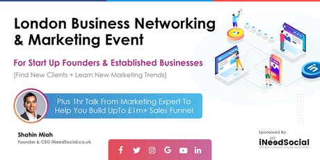 London Business Networking & Marketing Event For StartUp Founders – Busines tickets