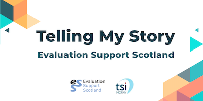 Evaluation Support Scotland - Telling My Story