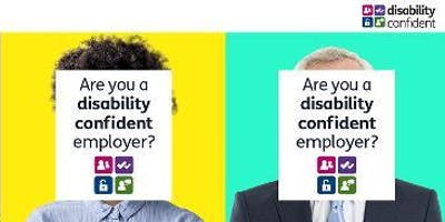 BE A DISABILITY CONFIDENT EMPLOYER