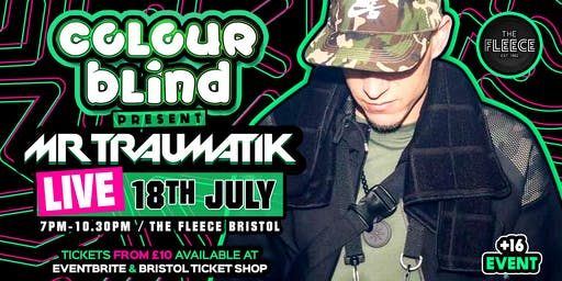Colour Blind Presents: Mr Traumatik