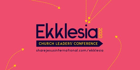 Ekklesia North 2020: Church Leaders' Conference tickets