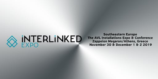 iNTERLiNKED Expo Greece & Southeastern Europe 2019