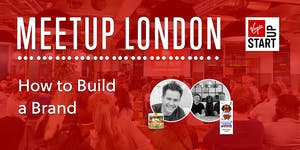 StartUp Meetup: How to build a Brand with Virgin...