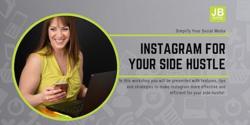 Instagram Strategies for Your Side-Hustle