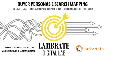 Personas e Search Mapping: targeting chirurgico per amplificare i risultati tickets