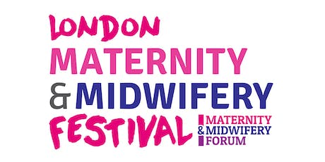 London Maternity & Midwifery Festival 2020 tickets