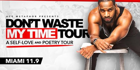 Don't Waste My Time: A Self-Love & Poetry Tour entradas