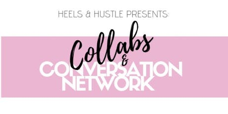 Collabs & Conversations Networking  tickets