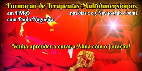 CURSO DE TERAPIA MULTIDIMENSIONAL em FARO em Nov'19 c/ Paulo Nogueira tickets