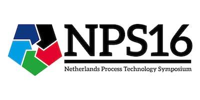The Netherlands Process Technology Symposium - NPS16 - 2019