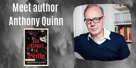 Meet author Anthony Quinn tickets