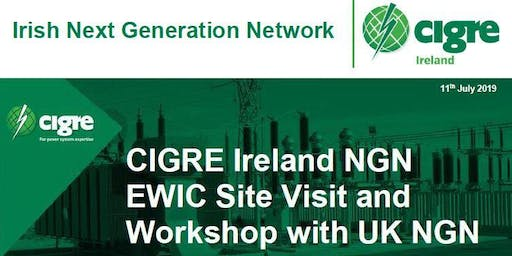 CIGRE Ireland NGN EWIC Site Visit and Workshop (IE)