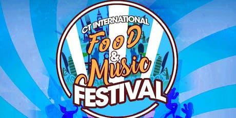 CT International Food & Music Festival tickets