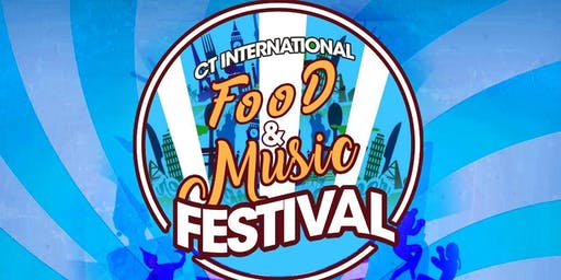 CT International Food & Music Festival