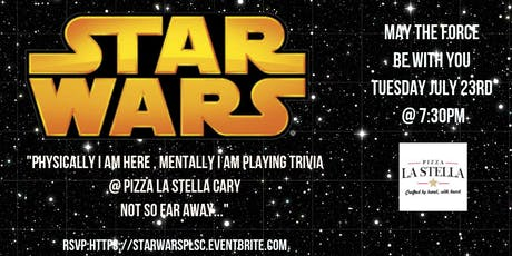 Star Wars Trivia at Pizza La Stella Cary tickets