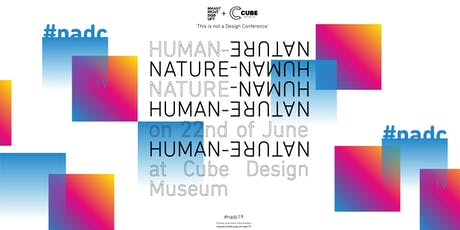 This Is Not A Design conference '19: HUMAN - NATURE tickets