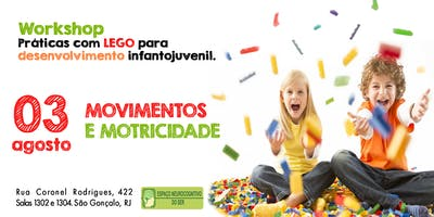 Workshop práticas com Lego: Movimentos e motricidade