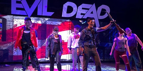 Evil Dead The Musical The Hd Tour Tickets Fri Jun 19 2020 At 8 00 Pm Eventbrite