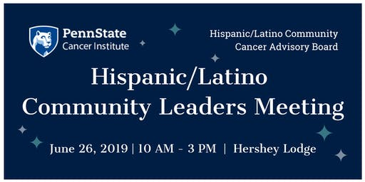 Hispanic/Latino Community Leaders Meeting - Complimentary Event