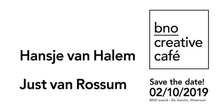 BNO Creative Café - editie 10, 02/10/2019 Hilversum tickets