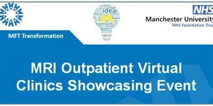 MRI Outpatient Virtual Clinics Showcase