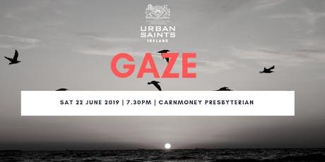GAZE | looking unto Jesus Her 12:2 tickets
